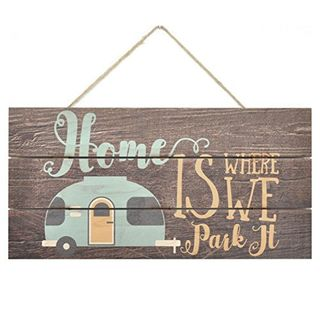 Home is where we park it decorative wall sign