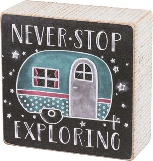 Never Stop Exploring Caravan Chalk Wood Box Sign